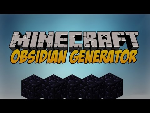 Minecraft 1.5.2 - How to make an obsidian Generator [Tutorial]