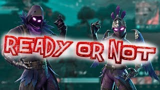 Ready Or Not - Fortnite Battle Royale Gameplay Highlights