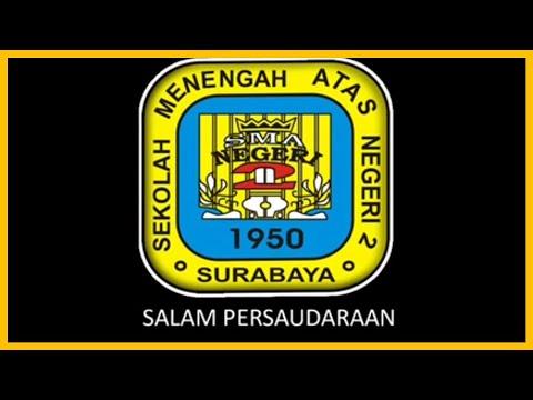 Mars SMA Negeri 2 Surabaya (With Lyrics)