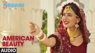 American Beauty Full Audio |5 Weddings |Nargis, Rajkummar |Mika Singh, Miss Pooja, Prakriti K,Kaur S