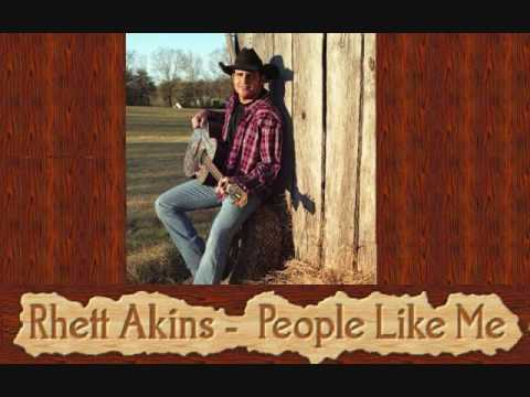 Rhett Akins - People Like Me