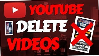 How to delete an uploaded video on Youtube (Android Phone | PC | Studio Beta | 2018)
