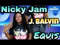 Nicky Jam X J Balvin X EQUIS Couple Reacts mp3