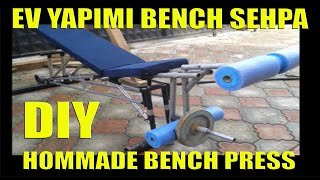 EV YAPIMI BENCH PRESS SEHPASI PART-2 (HOME MADE BENCH PRESS TABLE )