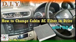 How to Change Cabin AC Filter in Maruti Suzuki Dzire ZDi