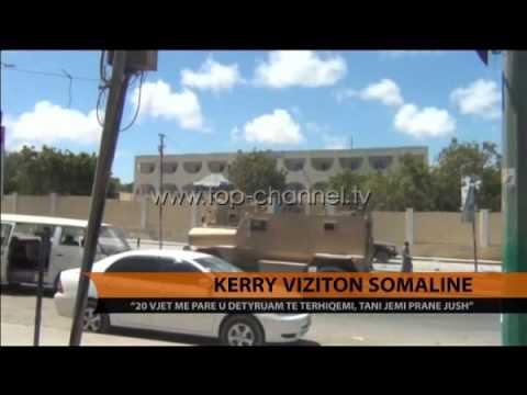 John Kerry viziton Somalinë - Top Channel Albania - News - Lajme