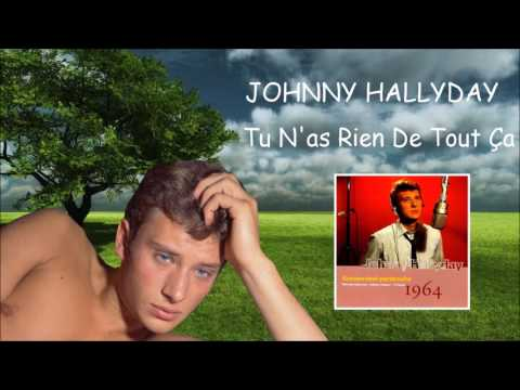 Johnny Hallyday - Tu n'as rien de tout ça (1964)