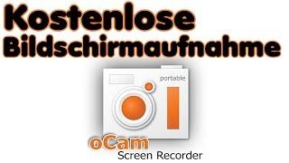 kostenlos Aufnahmeprogramm für PC oCam - Screencast kostenlos