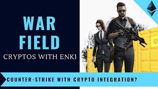 War Field - Counter-Strike With Cryptocurrency Integration? | Crypto Games