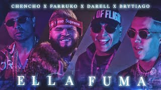 Download Lagu Chencho ➕ Farruko ➕ Darell ➕ Brytiago - Ella Fuma [Official Video] Gratis STAFABAND