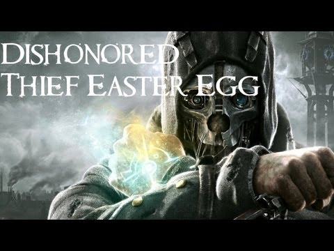 Dishonored - Dishonored (XBOX 360/PS3/PC) - Easter Egg - Thief the Dark Project Reference