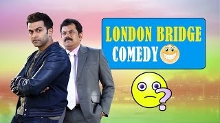 London Bridge - London Bridge Full Comedy