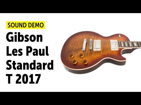 Gibson Les Paul Standard T 2017 Sound Demo