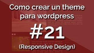 [Curso] Como crear un theme para wordpress (con responsive design) 21. Paginas y categorias