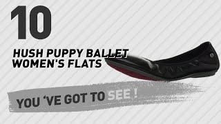 Hush Puppy Ballet Women's Flats // New & Popular 2017