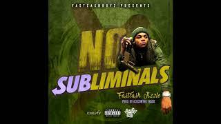 """FastCash Jizzle """"No Subliminals"""" prod. by AceCOnDaTrack"""