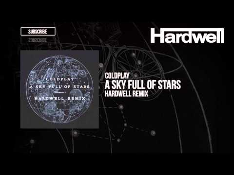 Coldplay - A Sky Full Of Stars Hardwell Remix