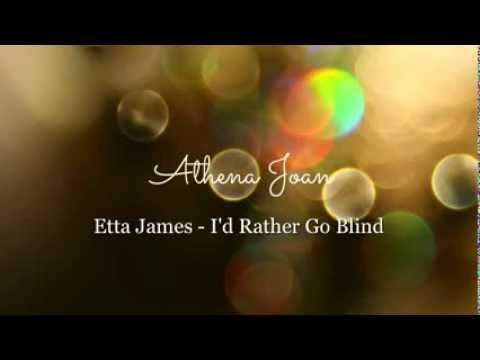 Etta James - I'd Rather Go Blind (studio Cover - Athena Joan) video