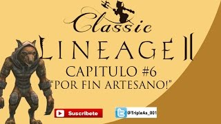 AAA Lineage 2 Classic Capitulo 6 Quest Artisan Nº2