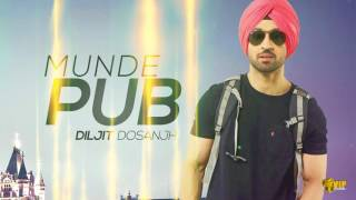 Munde Pub | (Dancehall Flava) | Diljit Dosanjh | Kaos Productions | Latest Punjabi Songs 2017