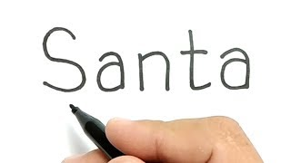 VERY EASY!, How to turn words SANTA into SANTA CLAUS , CARTOON FOR KIDS / merry christmas