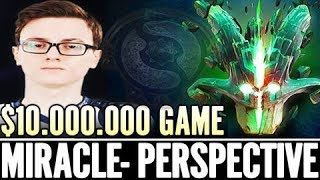 10 000 000 $ Game Miracle Perspective - LIQUID DOTA is BEST DOTA