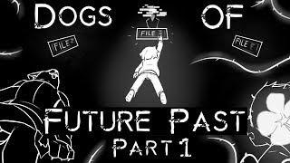 Dogs of Future Past Part 1 (Undertale Comic Dub)