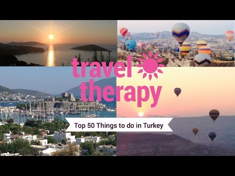 50 Top Things to do in Turkey For Travel Therapy
