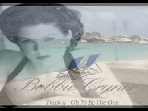 Bobbie Cryner - Oh To Be The One (1996)