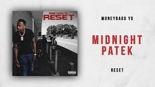 Moneybagg Yo - Midnight Patek (Reset)