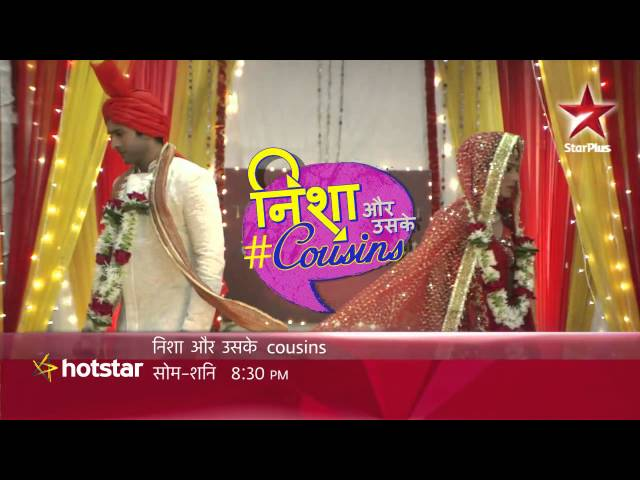 Nisha Aur Uske Cousins - Is marriage the only solution for Nisha-Kabir?