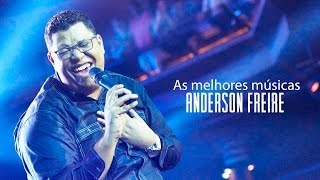 Baixar Anderson Freire - AS MELHORES (músicas mais tocadas) atualizada