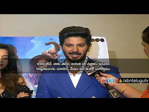 Dulquer Salmaan about Instructions from his Father Before Entering Film Industry