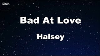 Download Lagu Bad At Love - Halsey Karaoke 【No Guide Melody】 Instrumental Gratis STAFABAND