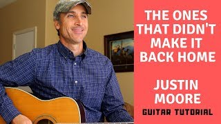 The Ones That Didn 39 T Make It Back Home Justin Moore Guitar Tutorial