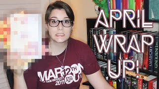 April Wrap Up!