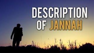 Description Of Jannah- Eternal Paradise [Part 3]