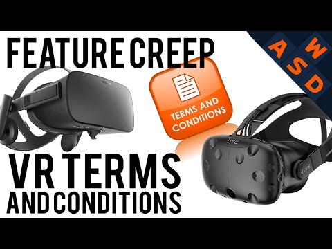 VIVE & Rift Terms of Service Analysis | Feature Creep