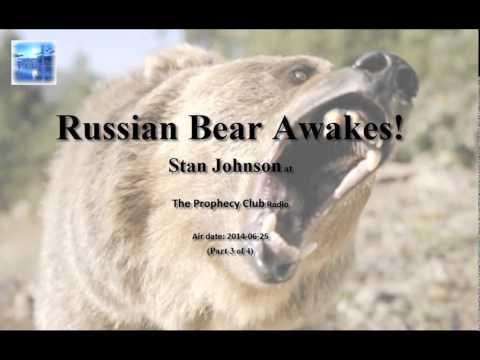 Russian Bear Awakes! - Prophecy about America and Russia - The Prophecy Club Radio (3 of 4