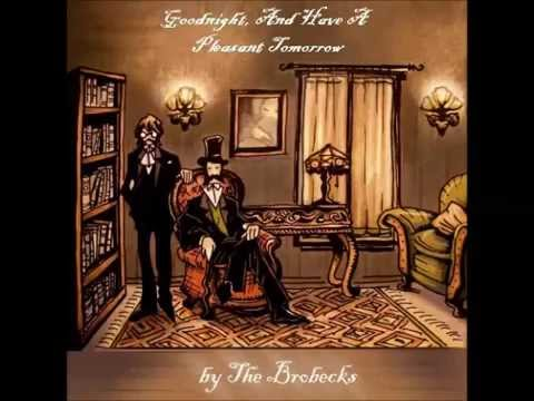 The Brobecks - You Or A Ghost