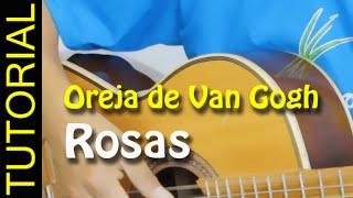 Como tocar ROSAS de LA OREJA DE VAN GOGH en guitarra