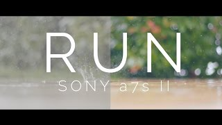 Run • Sony a7s II (sLog-3) Color Grading Test • 4K