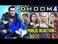 DHOOM 4 में Salman Khan | Public हो रही है पागल | भाई BEST है | Public Reaction