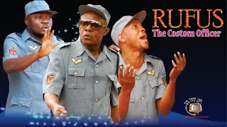 Rufus the Custom Officer Nigerian Movie [Part 1] - the comic drama continues