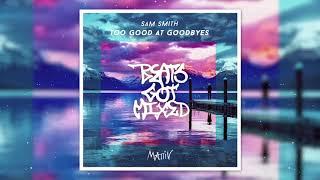 Sam Smith - Too Good At Goodbyes (Mattiv Remix) (Sofia Karlberg Cover)