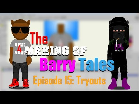 The Making of Barry Tales Episode 15: Tryouts