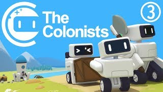 ROBOTS ON THE HIGH SEAS! - The Colonists - #3