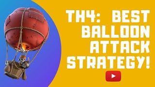 TH4: Clash of Clans best attack strategy!