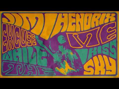 JIMI HENDRIX - 'Scuse Me... While I Kiss The Sky (Vinyl) - Full Album