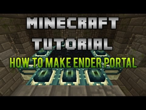 How to make and ender portal Minecraft (Xbox 360 & PC)